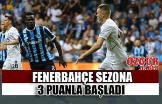 Fenerbahçe Sezona 3 Puanla Başladı