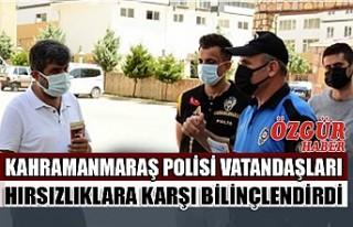 Kahramanmaraş Polisi Vatandaşları Hırsızlıklara...