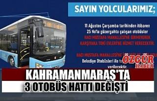 Kahramanmaraş'ta 3 Otobüs Hattı Değişti