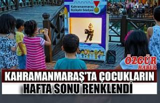 Kahramanmaraş'ta Çocukların Hafta Sonu Renklendi