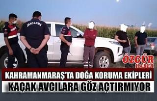 Kahramanmaraş'ta Doğa Koruma Ekipleri Kaçak Avcılara...