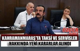Kahramanmaraş'ta Taksi ve Servisler Hakkında Yeni...
