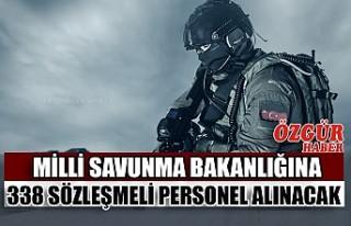 Milli Savunma Bakanlığına 338 Sözleşmeli Personel...