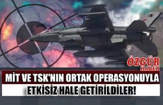 MİT ve TSK'nın Ortak Operasyonuyla Etkisiz...