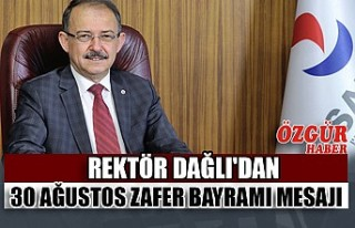 Rektör Dağlı'dan 30 Ağustos Zafer Bayramı...