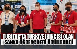 TÜBİTAK'ta Türkiye İkincisi Olan SANKO Öğrencileri...