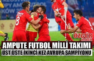 Ampute Futbol Milli Takımı Üst Üste İkinci Kez...