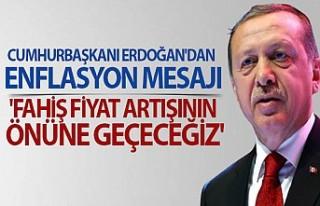 Cumhurbaşkanı Erdoğan'dan Enflasyon Mesajı...