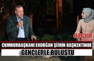 Cumhurbaşkanı Erdoğan Şiirin Başkentinde Gençlerle...
