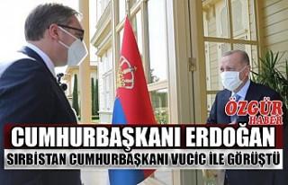 Cumhurbaşkanı Erdoğan Sırbistan Cumhurbaşkanı...