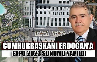 Cumhurbaşkanı Erdoğan'a EXPO 2023 Sunumu Yapıldı
