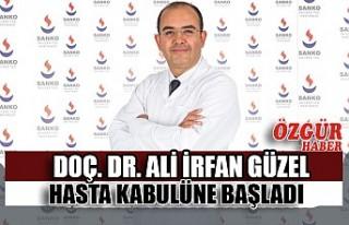 Doç. Dr. Ali İrfan Güzel Hasta Kabulüne Başladı