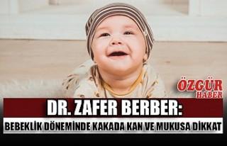 Dr. Zafer Berber: Bebeklik Döneminde Kakada Kan ve...