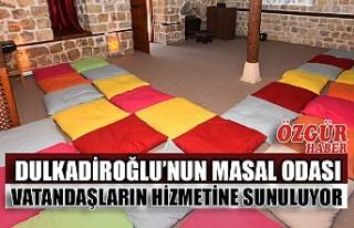 Dulkadiroğlu'nun Masal Odası Vatandaşların Hizmetine...