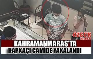 Kahramanmaraş'ta Kapkaçı Camide Yakalandı