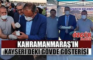 Kahramanmaraş'ın Kayseri'deki Gövde Gösterisi