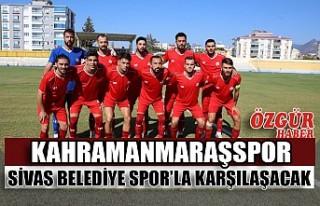 Kahramanmaraşspor Sivas Belediye Spor'la Karşılaşacak