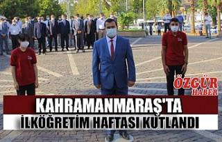 Kahramanmaraş'ta İlköğretim Haftası Kutlandı