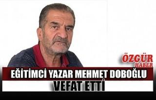 Eğitimci Yazar Mehmet Doboğlu Vefat Etti
