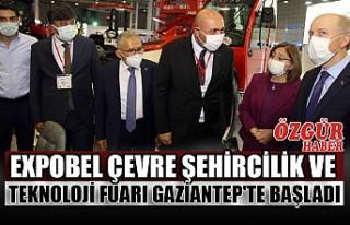 EXPOBEL Çevre Şehircilik ve Teknoloji Fuarı Gaziantep'te...