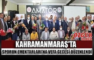 Kahramanmaraş'ta Sporun Emektarları'na...