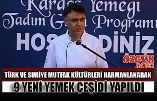 Türk ve Suriye Mutfak Kültürleri Harmanlanarak...