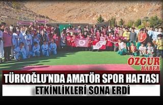 Türkoğlu'nda Amatör Spor Haftası Etkinlikleri...