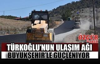Türkoğlu'nun Ulaşım Ağı Büyükşehir'le...