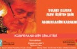 Abdurrahim Karakoç Konferans-Şiir Dinletisi