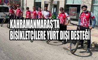 Kahramanmaraş'ta Bisikletçilere Yurt Dışı Desteği