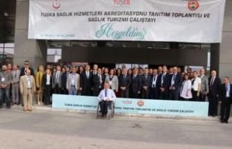 Sağlık Turizmi Çalıştayı Düzenlendi