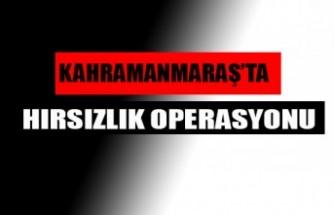 Kahramanmaraş'ta Hırsızlık Operasyonunda 3 Kişi Tutuklandı