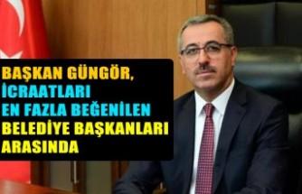 Başkan Güngör, Beğenilen Belediye Başkanları Arasında