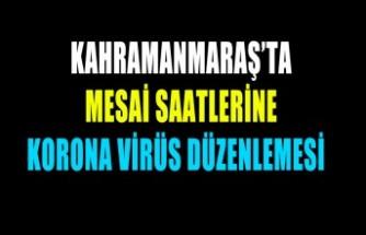 Mesai Saatlerine Korona Virüs Düzenlemesi
