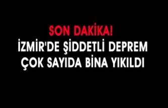 Son Dakika! İzmir'de Şiddetli Deprem