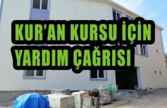 Kur'an Kursu İçin Yardım Çağrısı