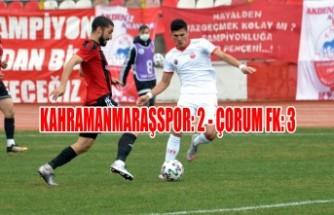 Kahramanmaraşspor: 2 - Çorum FK: 3