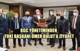 KGC Yönetiminden TOKİ Başkanı Ömer Bulut'a Ziyaret