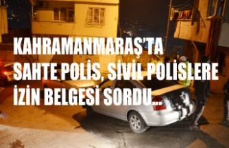 Sahte Polis, Sivil Polislere İzin Belgesi Sordu…