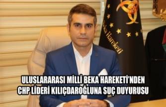 Uluslararası Milli Beka Hareketi'nden Kılıçdaroğlu'na Suç Duyurusu