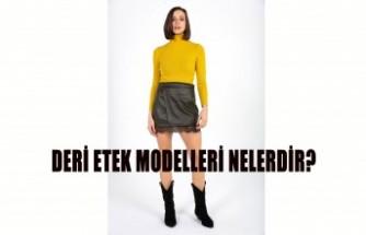 Deri Etek Modelleri Nelerdir?