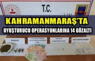 Kahramanmaraş'ta Uyuşturucu Operasyonlarına 14 Gözaltı