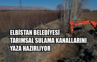 Elbistan Belediyesi Tarımsal Sulama Kanallarını Yaza Hazırlıyor