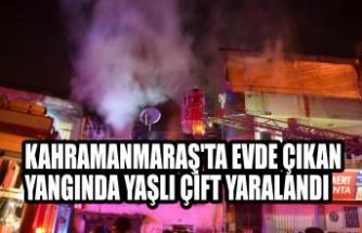 Kahramanmaraş'ta Evde Çıkan Yangında Yaşlı Çift Yaralandı
