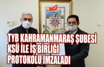 TYB Kahramanmaraş Şubesi KSÜ İle İş Birliği Protokolü İmzaladı