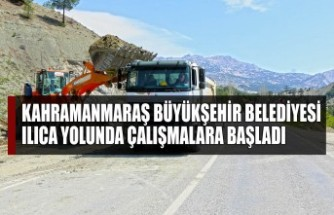Kahramanmaraş Büyükşehir Belediyesi Ilıca Yolunda Çalışmalara Başladı