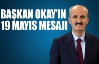 Başkan Okay'ın 19 Mayıs Mesajı