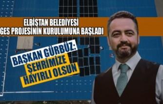 Elbistan Belediyesi GES Projesinin Kurulumuna Başladı