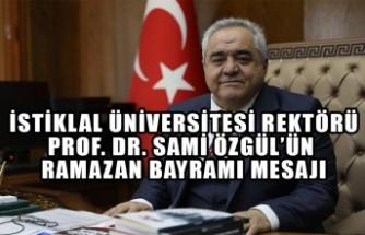 Rektör Özgül'ün Ramazan Bayramı Mesajı