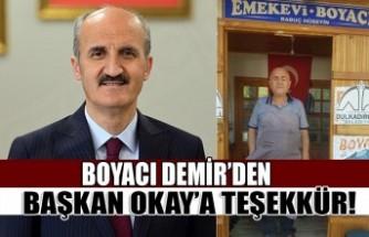 Boyacı Demir'den Başkan Okay'a Teşekkür